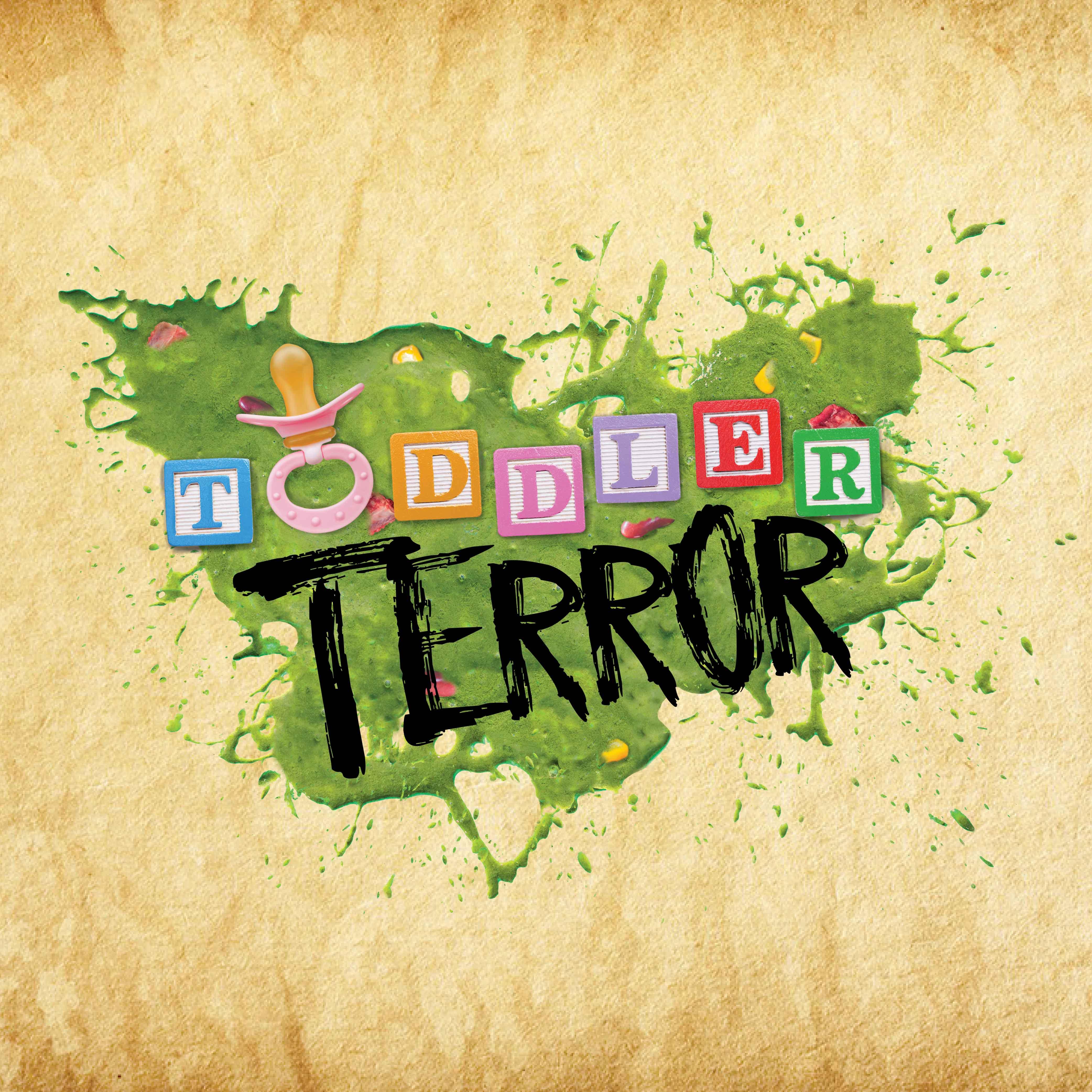 Toddler Terror